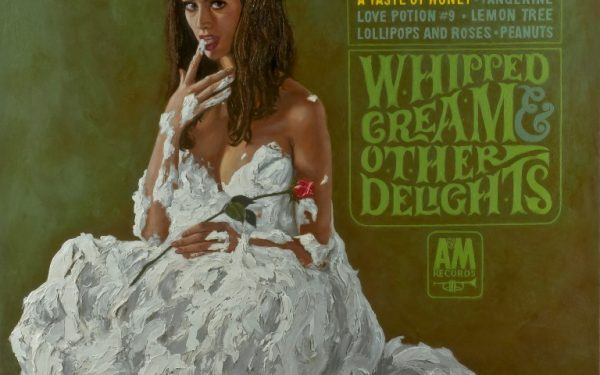 Herb Alpert, Whipped Cream and Other Delights