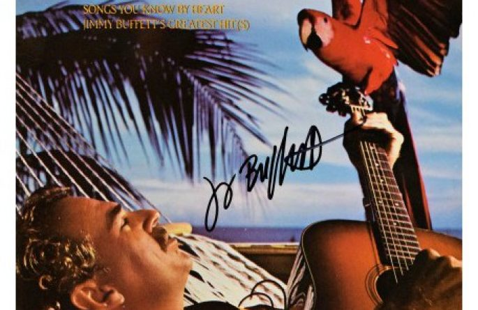 """Jimmy Buffett – Songs You Know By Heart """"Greatest Hits"""""""