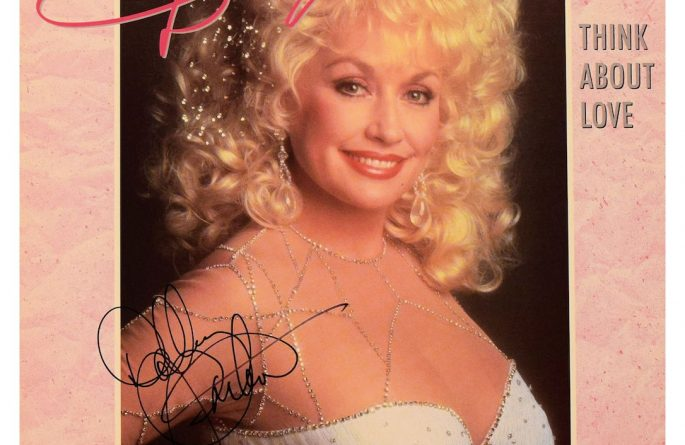 Dolly Parton – Think About Love